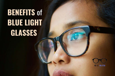 What are the benefits of Blue Light Glasses ?!