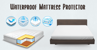 Mattress Protector Guide - Everything You May Need To Know