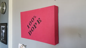 Hemp Acoustic Art Panel (100%DOPE logo) - Dope Panels
