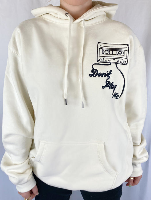 'DON'T PLAY ME' CREAM HOODIE