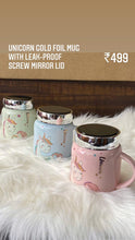 Load image into Gallery viewer, Unicorn Gold Foil Mug wirh Leak Proof Screw Mirror Lid