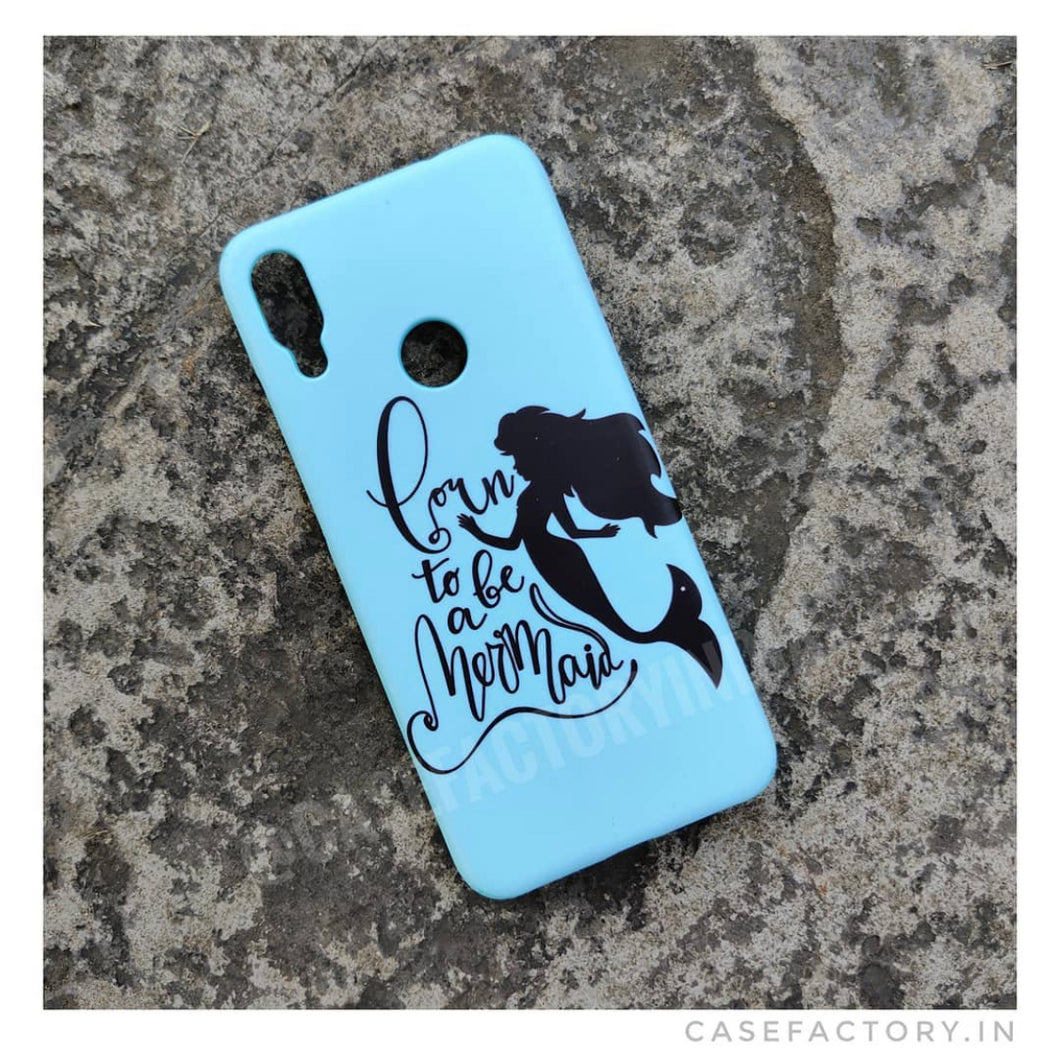 Born To Be A Mermaid Phone Case