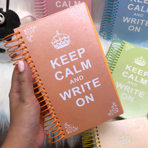 Keep calm and write on spiral diary