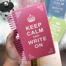 Load image into Gallery viewer, Keep calm and write on spiral diary