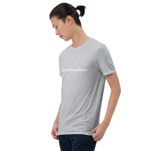Short-Sleeve Unisex T-Shirt  #unconditionallove  white text