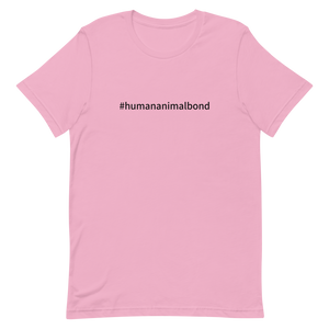 Short-Sleeve Unisex T-Shirt #humananimalbond black CUSTOMIZABLE 名前入れ可能