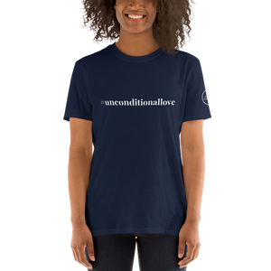 Short-Sleeve Unisex T-Shirt #unconditionallove white
