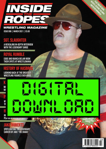 DIGITAL: Inside The Ropes Magazine (Issue 6)