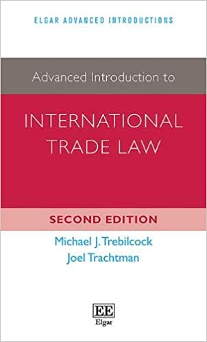 Advanced Introduction to International Trade Law, Second Edition (Elgar Advanced Introductions series)