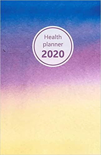 "Health Planner 2020: Meal and Exercise trackers, Step counter, Calorie counter. For Losing weight, Getting fit and Living healthy. 8.5"" x 5.5"" (Half ... blue, purple, yellow. Soft matte cover)."