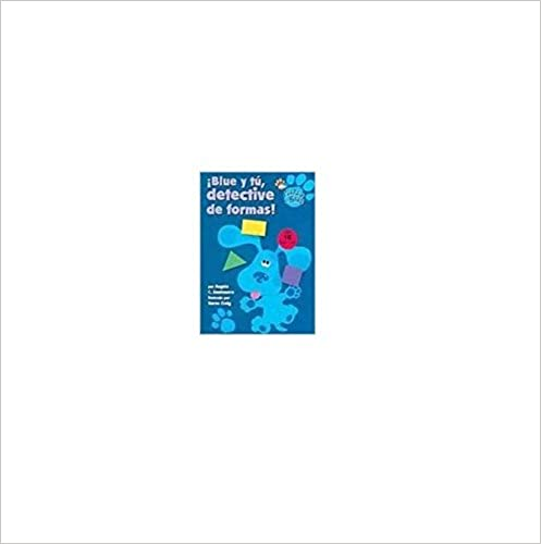 ¡Blue y tú, detective de formas! (The Shape Detectives) (Blue's Clues) (Spanish Edition)