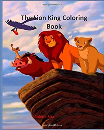The Lion King Coloring Book: Great Coloring and Activity Book for Kids Ages 4-10