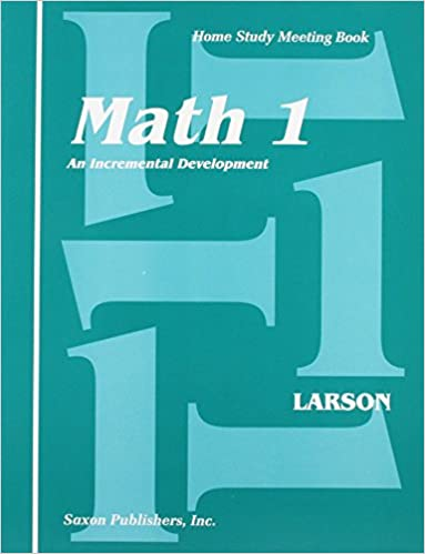 Saxon Math 1: An Incremental Development Home Study Meeting Book