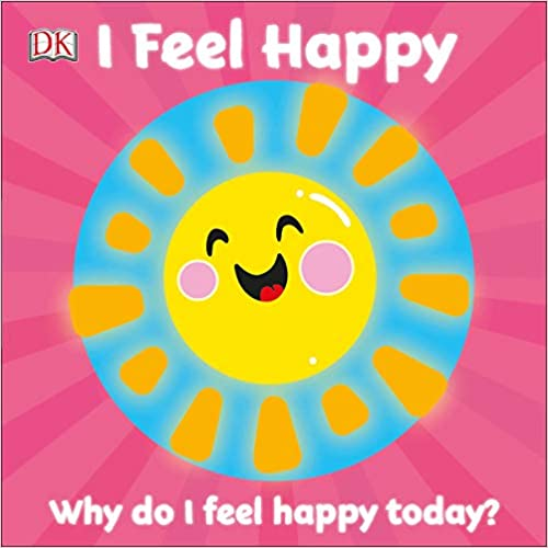 I Feel Happy: Why do I feel happy today? (First Emotions?)