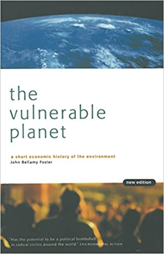 The Vulnerable Planet: A Short Economic History of the Environment (Cornerstone Books)