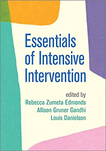 Essentials of Intensive Intervention (The Guilford Series on Intensive Instruction)
