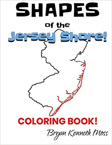 Shapes of the Jersey Shore!: (State Outline Cover)