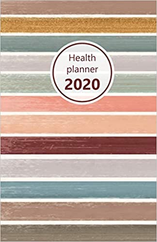 "Health Planner 2020: Meal and Exercise trackers, Step counter, Calorie counter. For Losing weight, Getting fit and Living healthy. 8.5"" x 5.5"" (Half ... lines, modern design. Soft matte cover)."