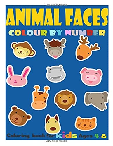 Animal Faces Colour By Number ;: Coloring book for kids Ages 4-8