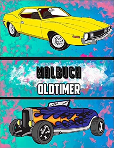 Malbuch Oldtimer (German Edition)