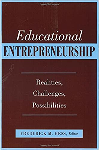Educational Entrepreneurship: Realities, Challenges, Possibilities