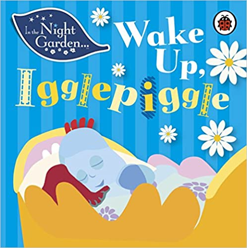 In the Night Garden: Wake Up, Igglepiggle