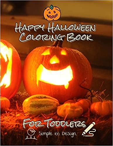 Happy Halloween Coloring Book For Toddler: Simple 100 Designs halloween coloring book for kids ages 3-8 ( Pumpkin )