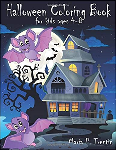 Halloween coloring book for kids ages 4-8: Halloween Coloring Book For Toddlers and Kids: Kids Halloween Book: Children Coloring Workbooks for Kids: Boys, Girls and Toddlers Ages 2-4, 4-8