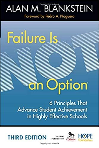 Failure Is Not an Option: 6 Principles That Advance Student Achievement in Highly Effective Schools (NULL)
