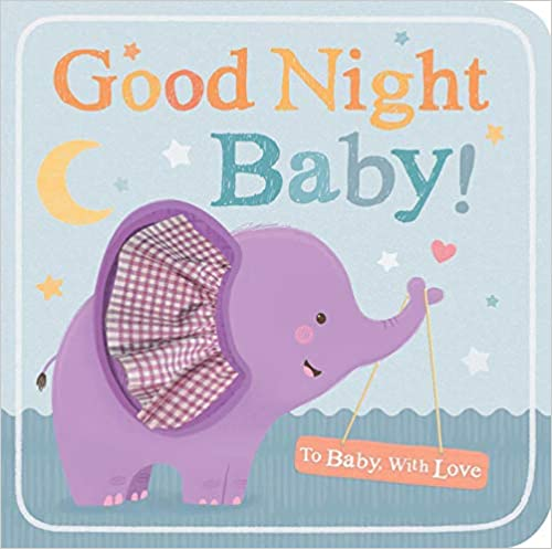 Good Night Baby! (To Baby With Love)