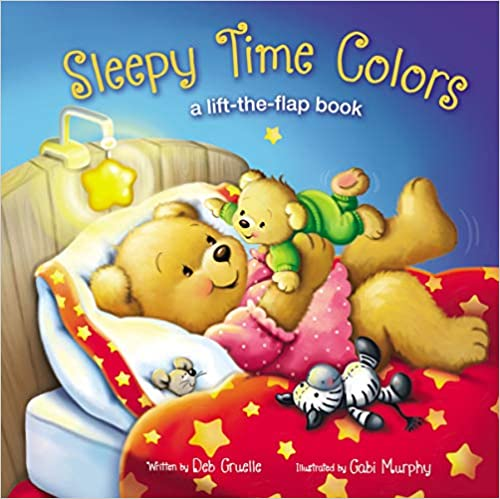 Sleepy Time Colors: A Lift-the-Flap Book