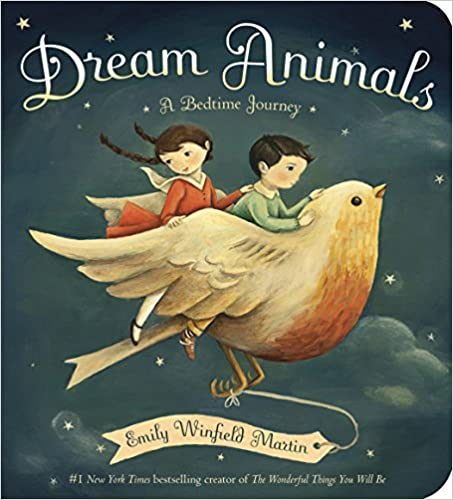 Dream Animals: A Bedtime Journey