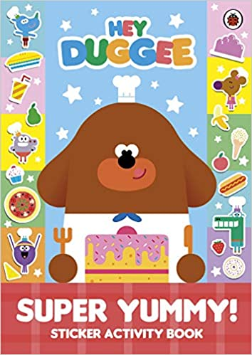 Hey Duggee: Super Yummy!: Sticker Activity Book