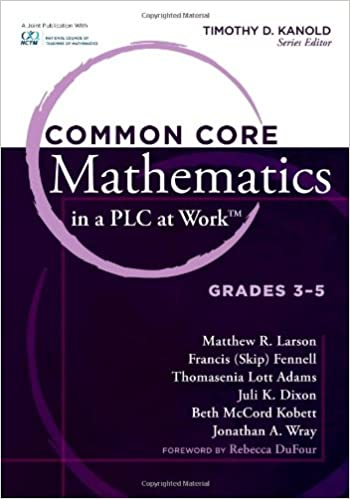 Common Core Mathematics in a PLC at WorkTM, Grades 3-5