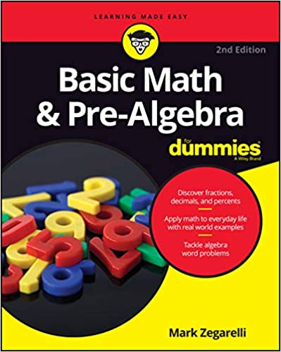 Basic Math & Pre-Algebra For Dummies (For Dummies (Lifestyle))