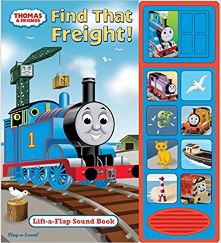 Thomas & Friends - Find that Freight! Lift-a-Flap Sound Book