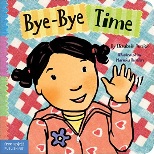Bye-Bye Time (Toddler Tools®)