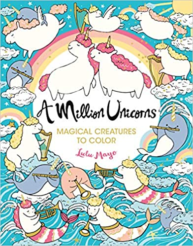 A Million Unicorns: Magical Creatures to Color (Volume 6) (A Million Creatures to Color)