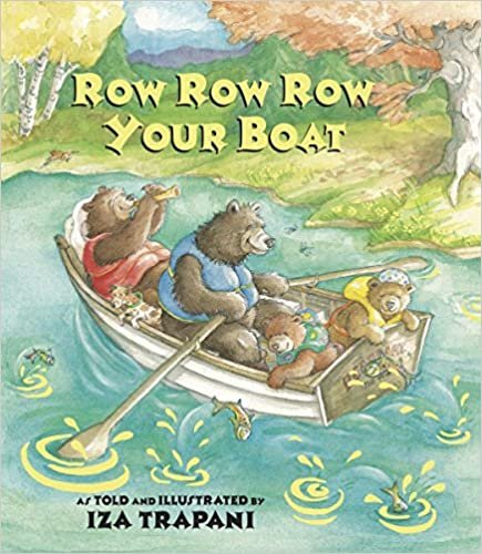 Row Row Row Your Boat (Iza Trapani's Extended Nursery Rhymes)