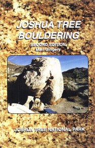 Joshua Tree Bouldering, 2nd Edition-