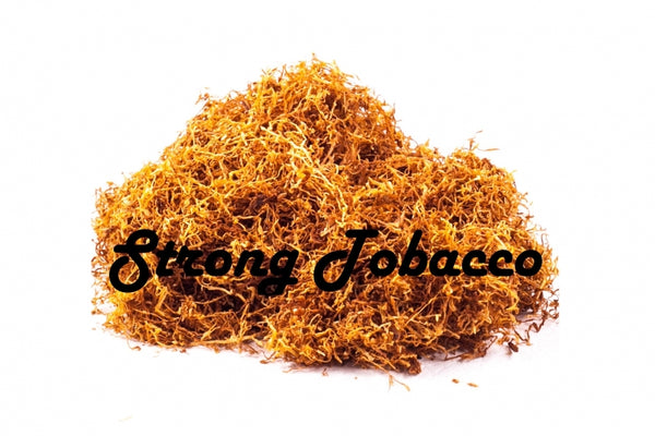 Strong Tobacco