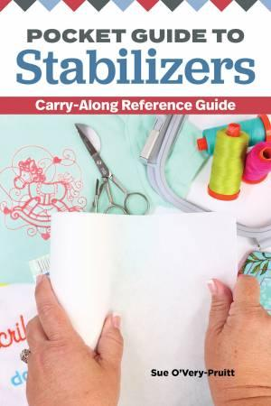 Pocket Guide to Machine Embroidery Stabilizers
