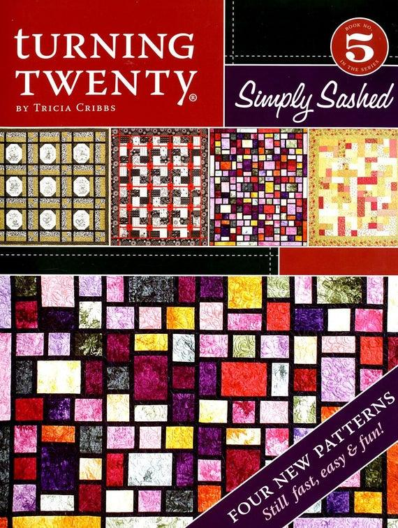 Turning Twenty  Simply Sashed Book #5