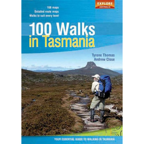 100 Walks In Tasmania: Your Essential Guide To Walking In Tasmania
