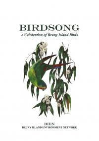 Birdsong: A Celebration of Bruny Island Birds