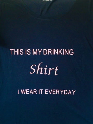 My drinking T-shirt
