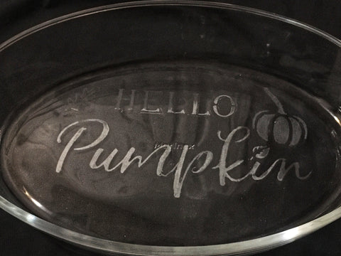 Engraved Glass Ovenware- glassware