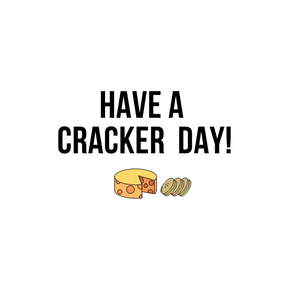 """HAVE A CRACKER DAY!"" CARD"