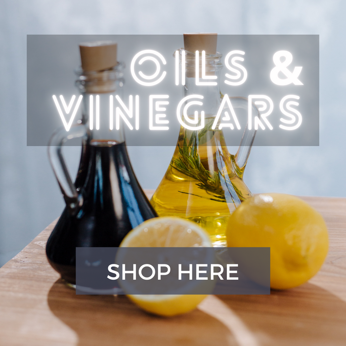 Oils, Vinegars and Olives
