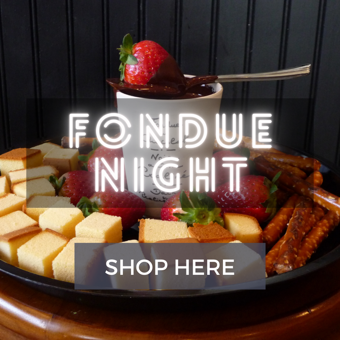 Fondues and Chocolates
